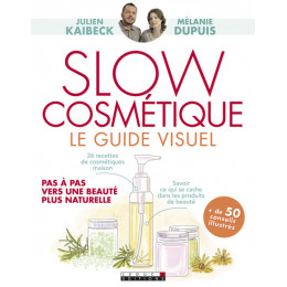 Slow cosmétique Le guide visuel
