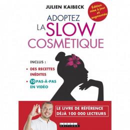 Adoptez la Slow cosmétique (Julien Kaibeck)