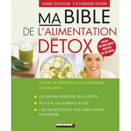 Ma bible de l'alimentation Détox de Dufour et Dupin