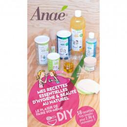 DIY - Mes recettes d'hygiène et beauté au naturel - 58 recettes